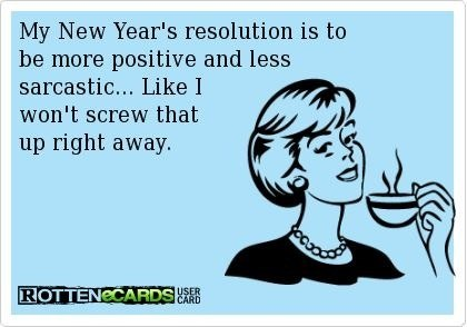 funny picture new years resolution sarcastic