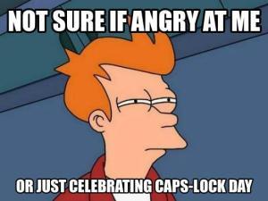 552capslock angry